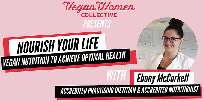 Nourish your life: Vegan Nutrition to achieve optimal health Event Banner