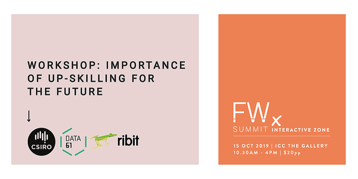 11.25am - Importance of up-skilling for the future, Ribit | Future Work Summit , Sydney 15 Oct 2019 Event Banner