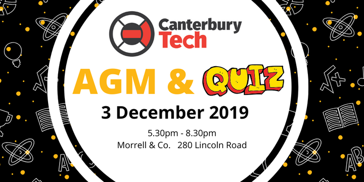 2019 Canterbury Tech AGM & Quiz Event Banner