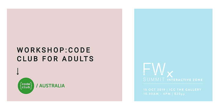 1.15pm - Code Club for Adults, Code Club   Future Work Summit , Sydney 15 Oct 2019 Event Banner