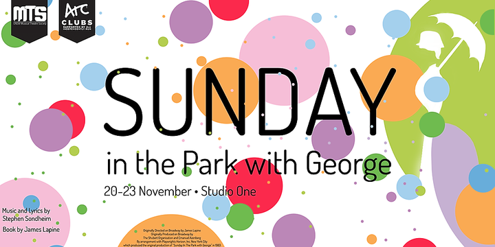 UNSW MTS Presents: Sunday in the Park with George Event Banner