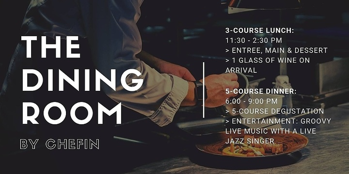 The Dining Room by CHEFIN Event Banner