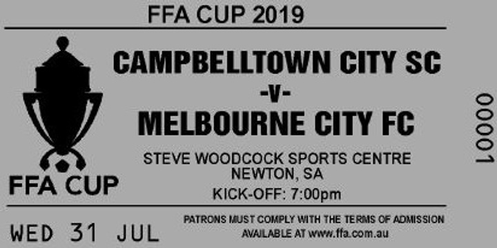 FFA CUP 2019 : CAMPBELLTOWN CITY SC  V  MELBOURNE CITY FC Event Banner