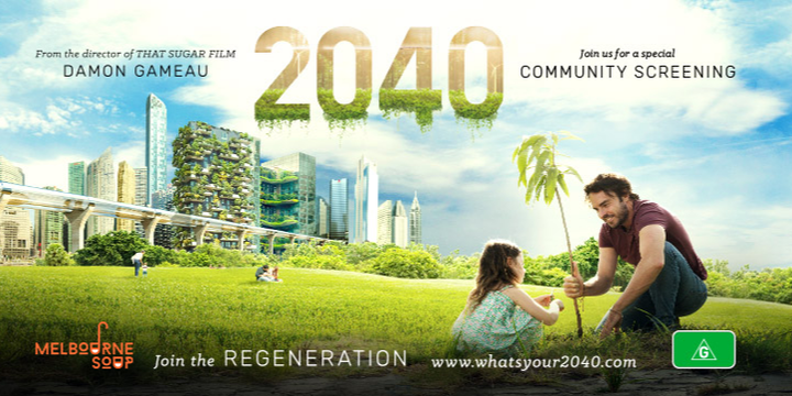 2040 Screening - Southbank by Melbourne SOUP Event Banner