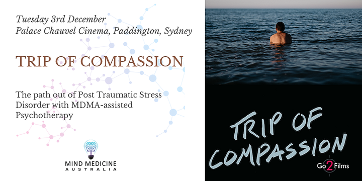 Trip of Compassion: A window into psychedelic-assisted psychotherapy Event Banner