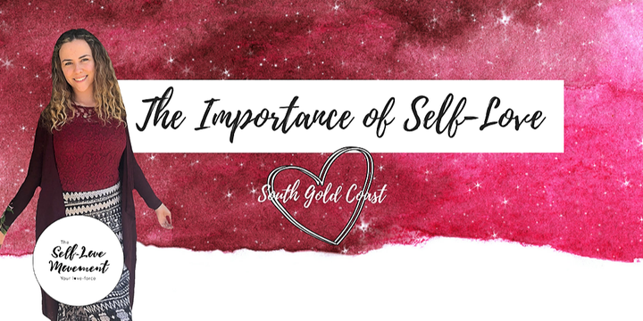 The Importance of Self-Love // Southern Gold Coast Event Banner