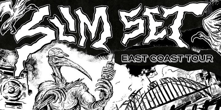 SLIM SET EAST COAST TOUR CANBERRA EDITION Event Banner