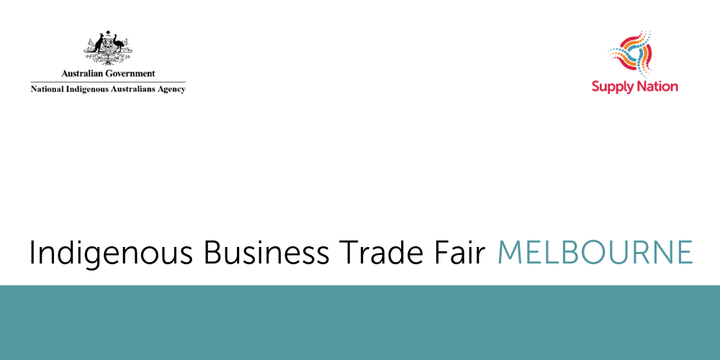 Indigenous Business Trade Fair (Melbourne) - Attendee Registration Event Banner