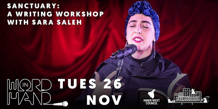Word in Hand presents Sanctuary: a writing workshop with Sara Saleh Event Banner