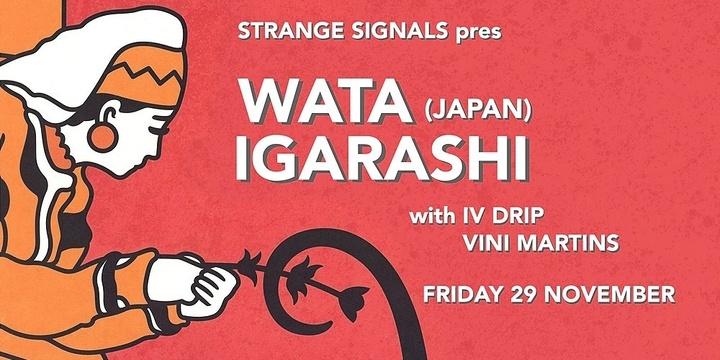Strange Signals presents Wata Igarashi (Japan, Midgar, Bunker NYC) Event Banner