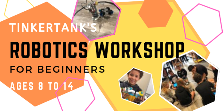 TinkerTank Robotics Workshop for Beginners Event Banner