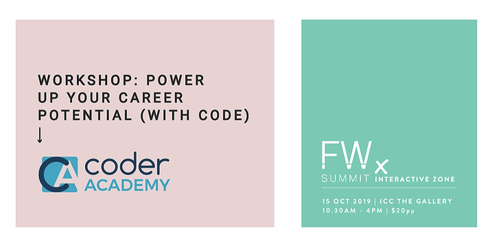 2.35pm - Power Up Your Career Potential (with Code!) , Coder Academy| Future Work Summit , Sydney 15 Oct 2019 Event Banner