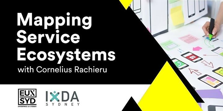 Mapping Service Ecosystems - Cornelius Rachieru Event Banner