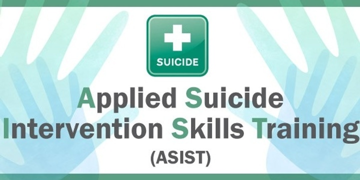 A.S.I.S.T. Suicide Intervention Training Event Banner