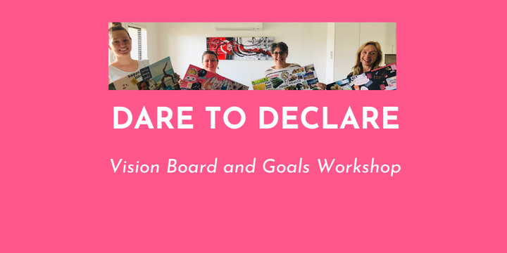 Dare to Declare - Vision Board and Goals Workshop Event Banner