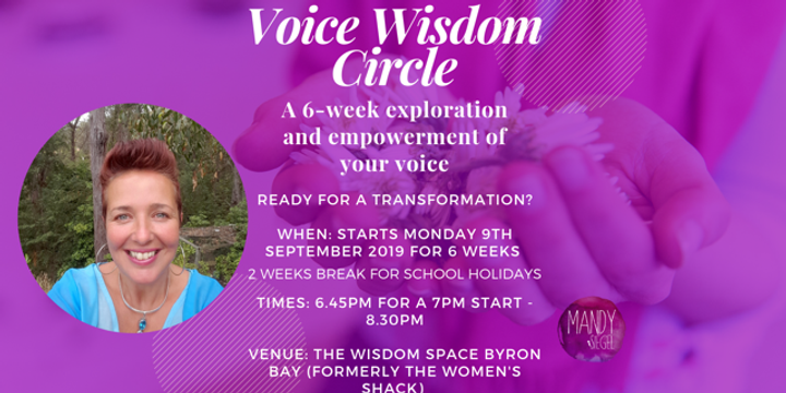 Voice Wisdom Circle - A six-week exploration and empowerment of your voice  - (Mondays) Tickets, Mon 9th Sep 2019 7:00 pm - 8:30 pm | Humanitix