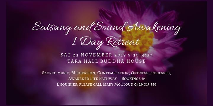 Satsang and Sound Awakening 1 Day Retreat: Event Banner