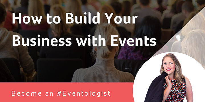 How To Build Your Business With Events Event Banner