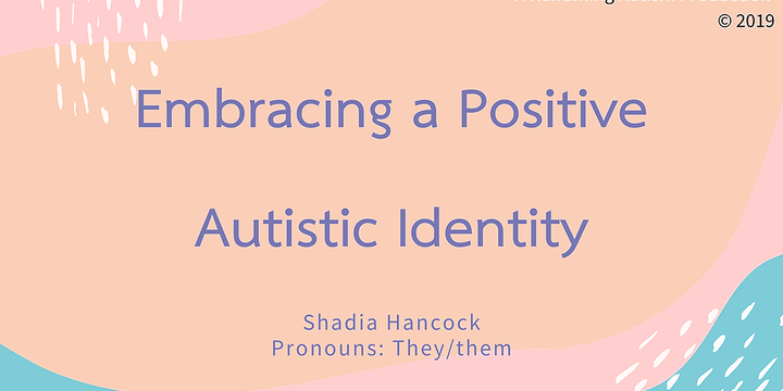 Q&A: Embracing a Positive Autistic Identity, Shadia Hancock Event Banner