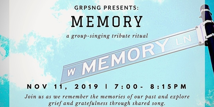 Memory: A Group Singing Tribute Ritual Event Banner