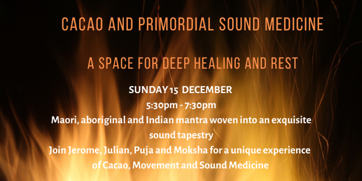 Cacao Medicine / Primordial Sound and Mantra Healing Event Banner