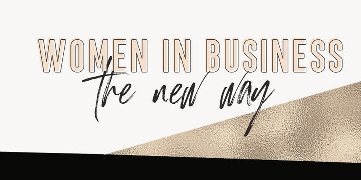 Women in Business - The New Way Event Banner