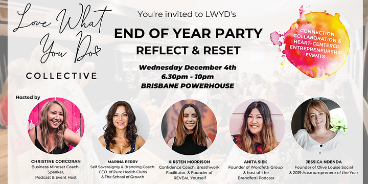 End of Year Party! Reflect and Reset - Love What You Do Collective Event Banner