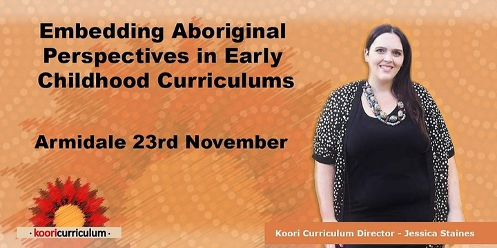 Armidale - Embedding Aboriginal Perspectives in Early Childhood Curriculums Event Banner