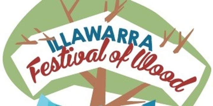 Illawarra Festival of Wood 2019 Entry Tickets Event Banner