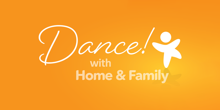 Dance! with Home & Family Event Banner