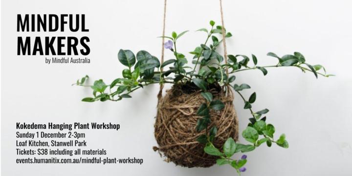 Mindful Maker Series: Kokedema Hanging Plant Workshop Event Banner