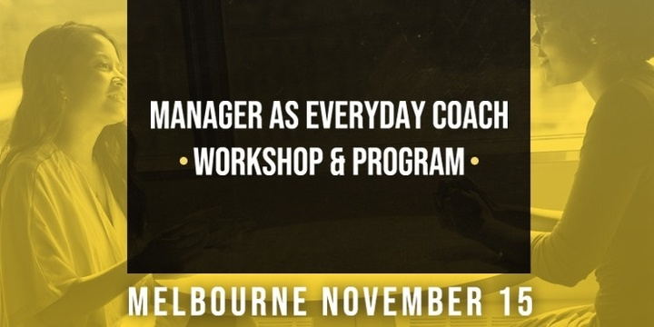 Melbourne - Manager as Everyday Coach Event Banner