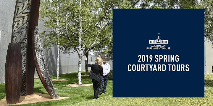 Tour: Springtime Courtyards at Parliament House ($20, October 5, 6 & 7) Event Banner