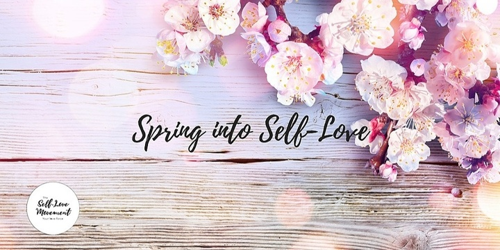Spring into Self-Love Event Banner