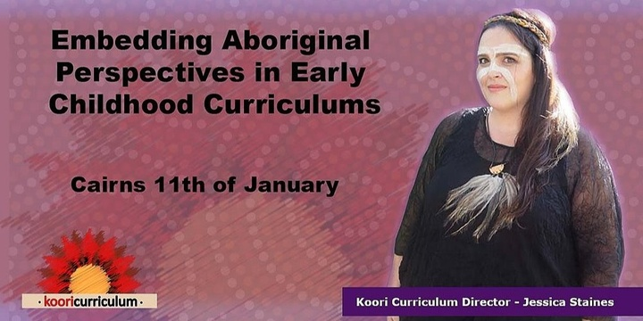 Cairns - Embedding Aboriginal Perspectives in Early Childhood Curriculums Event Banner