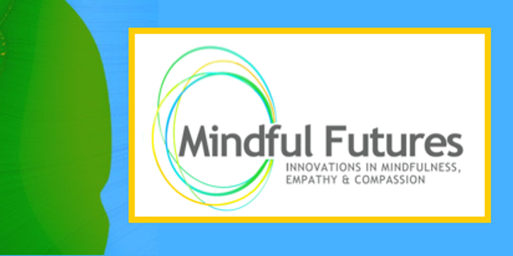 2019 Mindful Futures Network Conference Event Banner