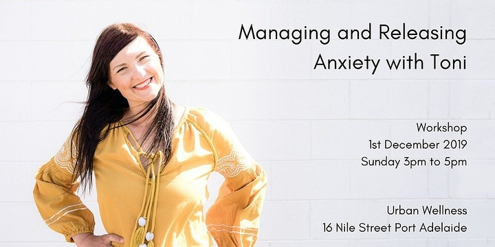 Managing & Releasing Anxiety with Toni Event Banner