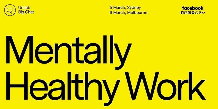 UnLtd: Big Chat Mentally Healthy Work (SYD) Event Banner