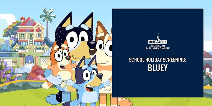 School Holiday Screening - Bluey (SOLD OUT) Event Banner