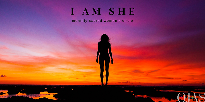 Sacred Women's Circle - I AM SHE Event Banner