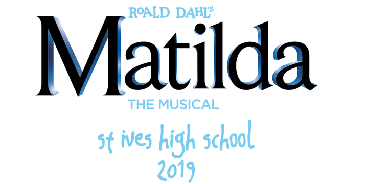 St Ives High School - Matilda the Musical Event Banner