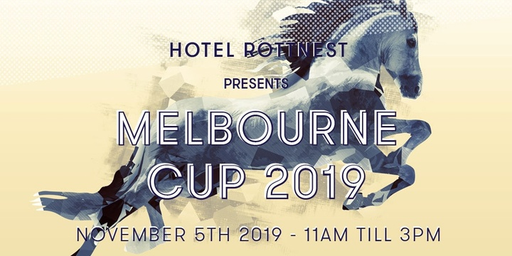 Hotel Rottnest Presents Melbourne Cup 2019 Event Banner