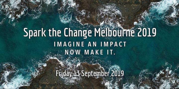 SPARK THE CHANGE MELBOURNE 2019 Event Banner