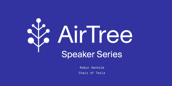AirTree Speaker Series: Robyn Denholm, Chair of Tesla Event Banner
