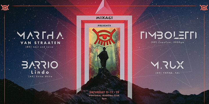 Mixagi presents Martha van Straaten, M.Rux, Barrio Lindo & Timboletti Event Banner