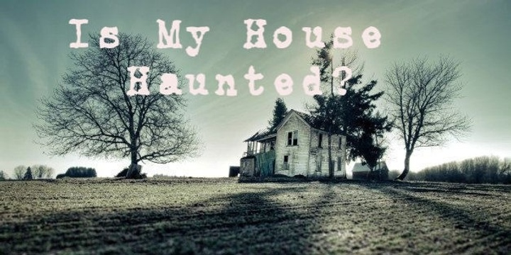 Frightfully Good Sunday Sessions - IS MY HOUSE HAUNTED WORKSHOP Event Banner