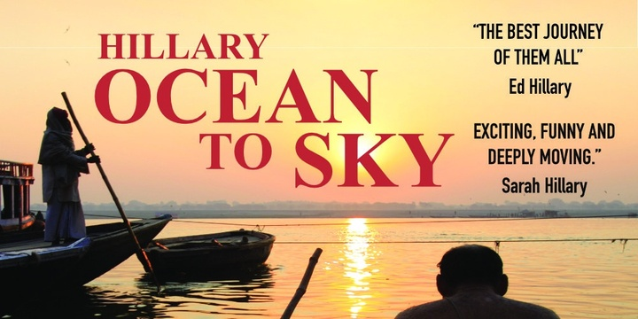 Ocean to Sky premiere screening to benefit Sir Ed Hillary's Himalayan Trust - Auckland Event Banner