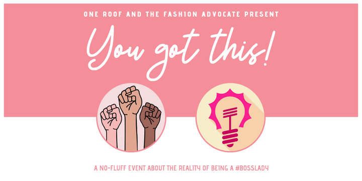 YOU GOT THIS! An evening of business truths and honest chat. Event Banner