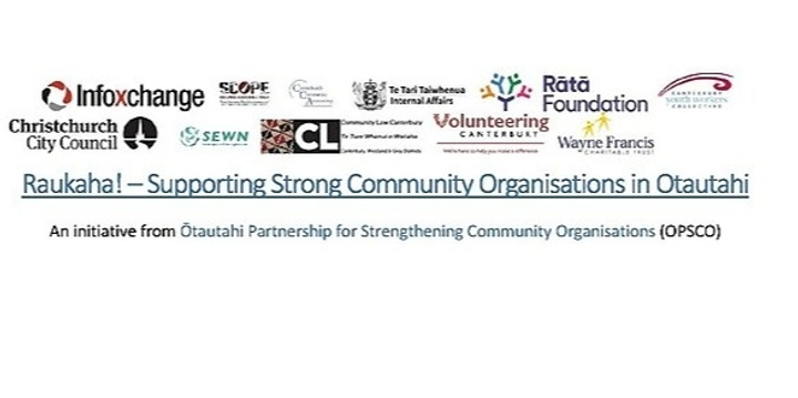 Raukaha! – Supporting Strong Community Organisations in Ōtautahi Hui Event Banner