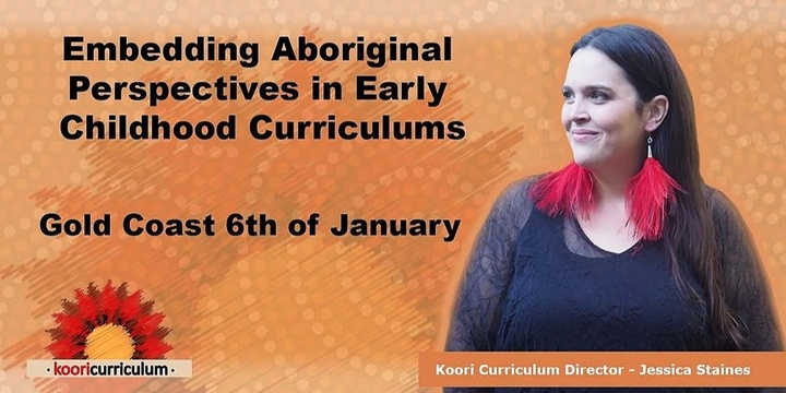 Gold Coast - Embedding Aboriginal Perspectives in Early Childhood Curriculums Event Banner
